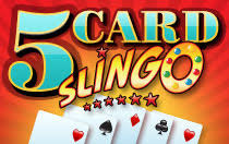 Five Card Slingo