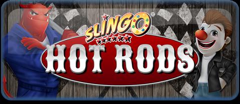 Slingo Hot Rods
